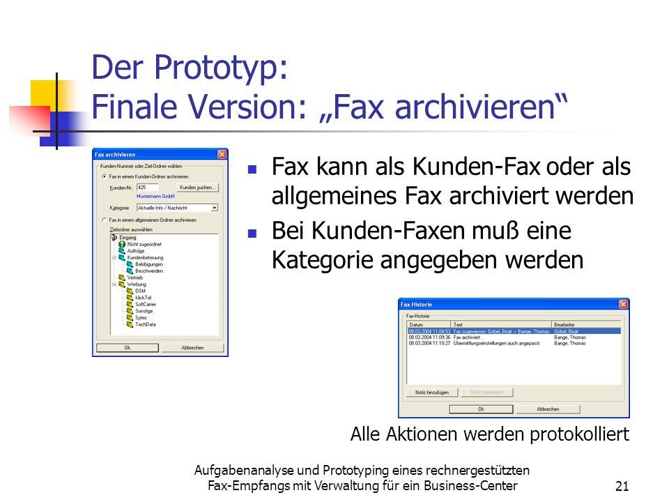 """Der Prototyp: Finale Version: """"Fax archivieren"""