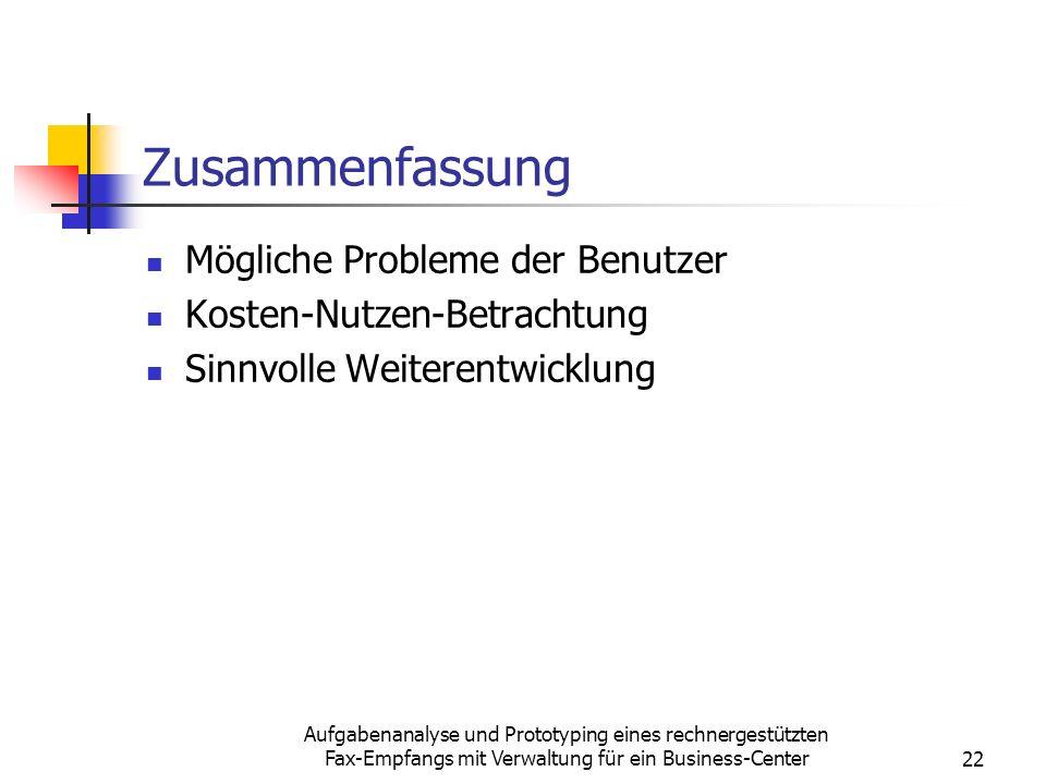 Zusammenfassung Mögliche Probleme der Benutzer