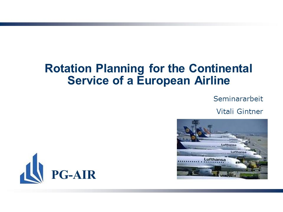 Rotation Planning for the Continental Service of a European Airline