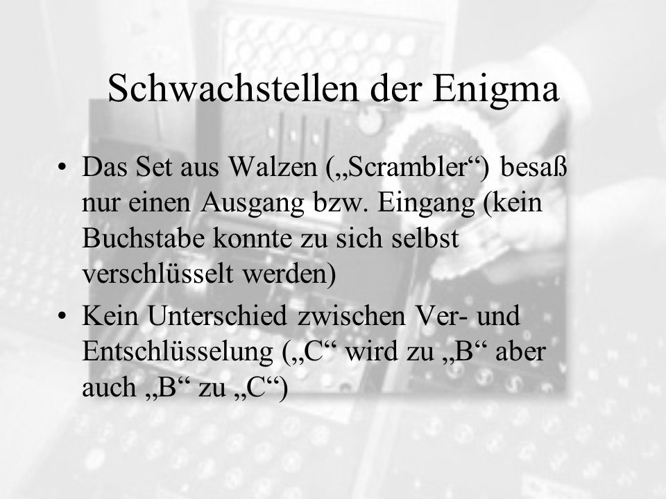 Schwachstellen der Enigma