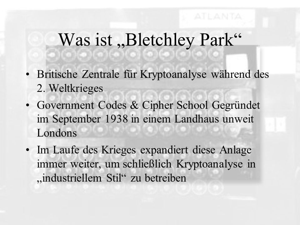 "Was ist ""Bletchley Park"