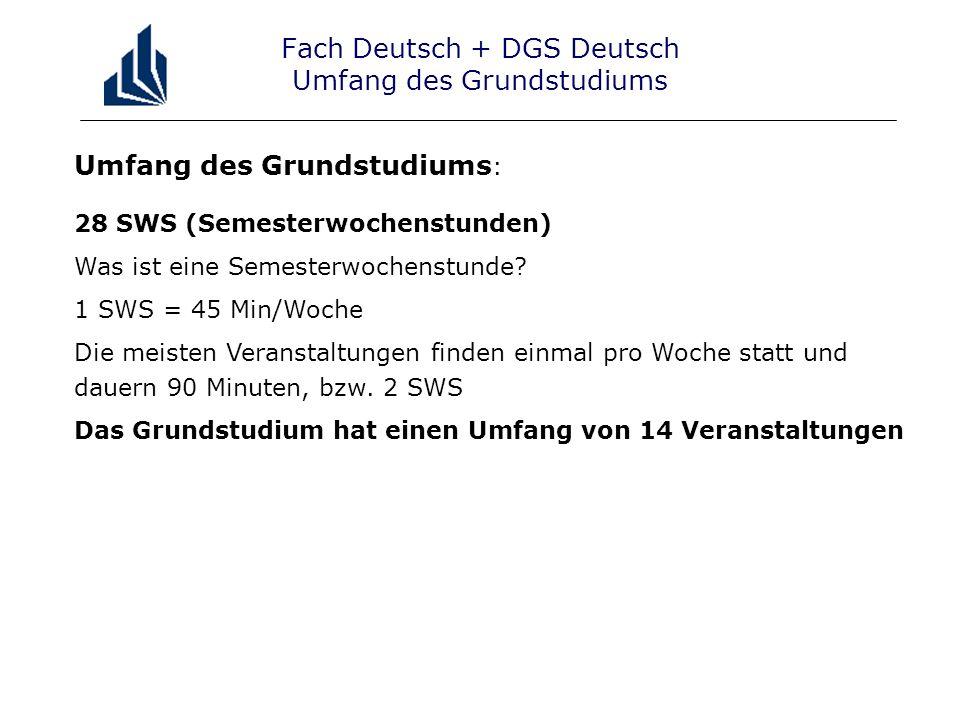 Fach Deutsch + DGS Deutsch Umfang des Grundstudiums