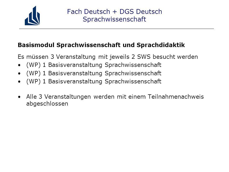 Fach Deutsch + DGS Deutsch Sprachwissenschaft