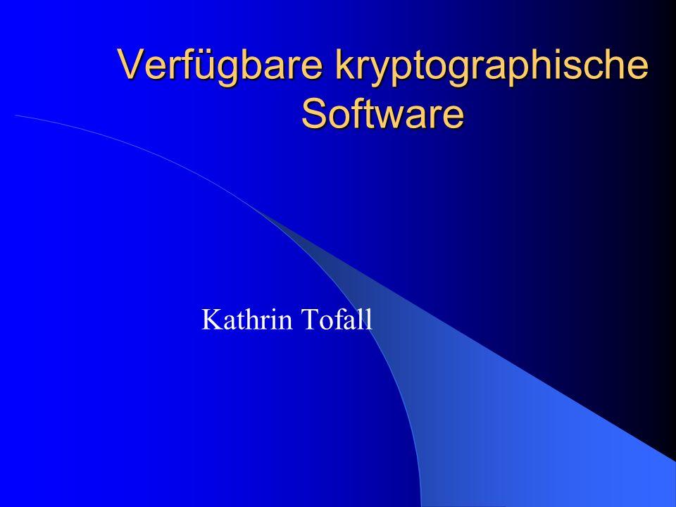 Verfügbare kryptographische Software