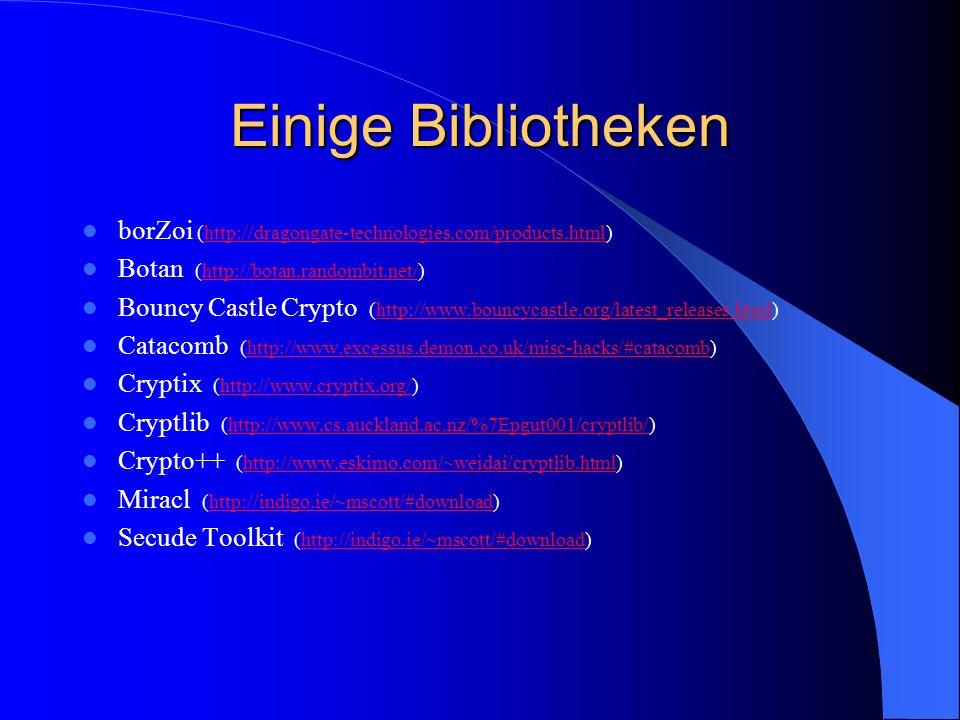 Einige Bibliotheken borZoi (http://dragongate-technologies.com/products.html) Botan (http://botan.randombit.net/)