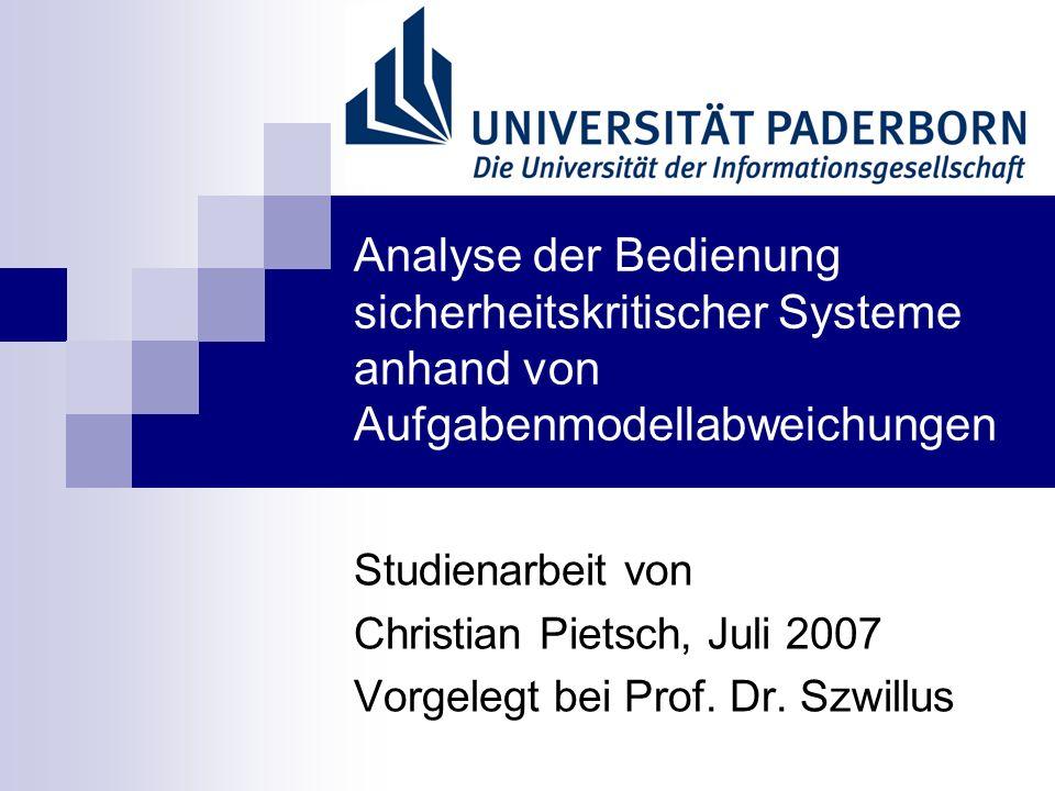 Analyse der Bedienung sicherheitskritischer Systeme anhand von Aufgabenmodellabweichungen