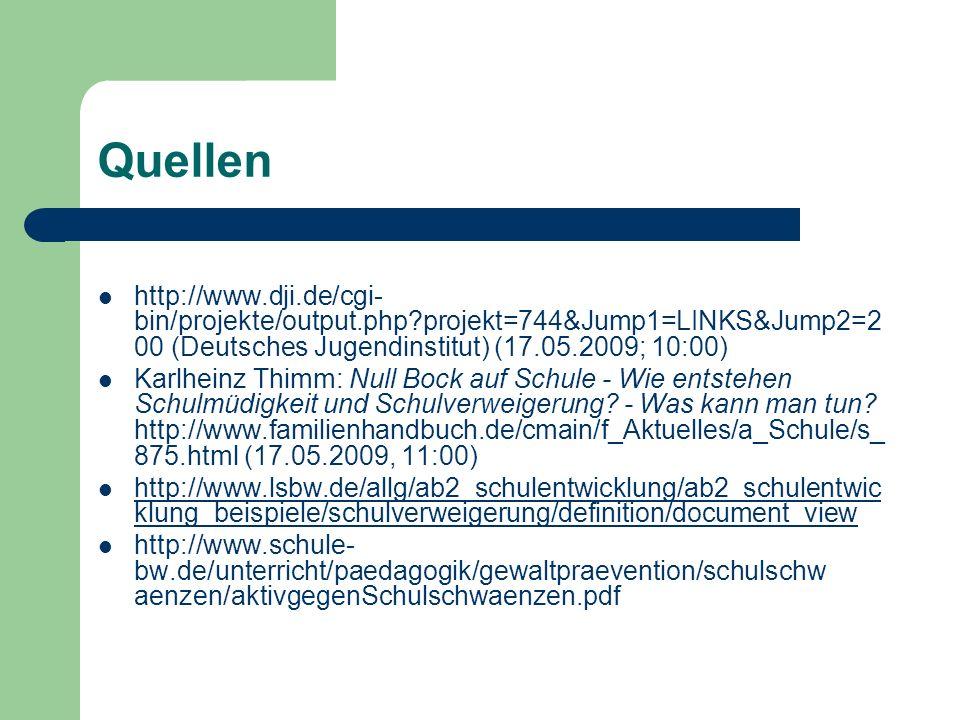 Quellen http://www.dji.de/cgi-bin/projekte/output.php projekt=744&Jump1=LINKS&Jump2=200 (Deutsches Jugendinstitut) (17.05.2009; 10:00)