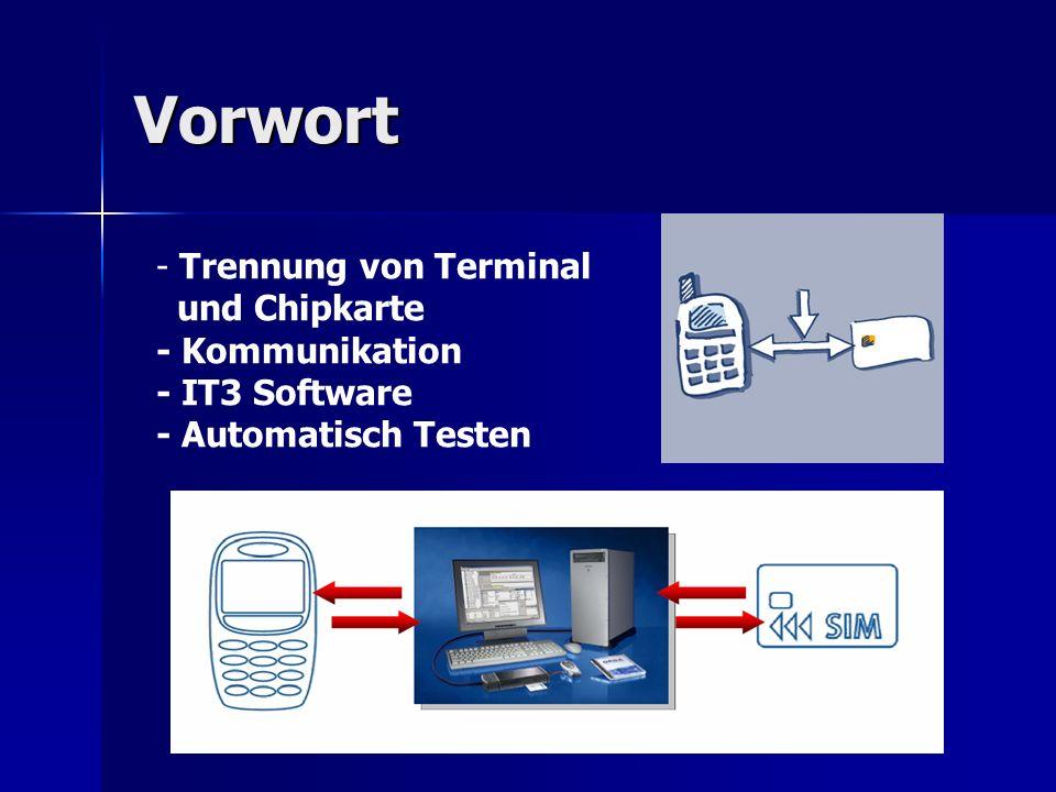 Vorwort Trennung von Terminal und Chipkarte - Kommunikation