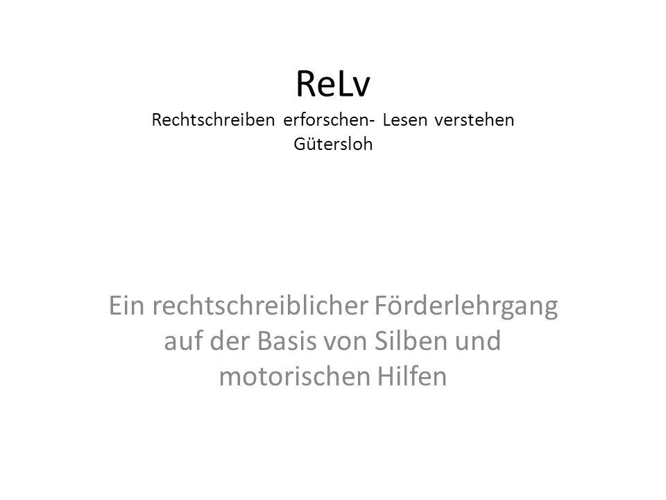 ReLv Rechtschreiben erforschen- Lesen verstehen Gütersloh