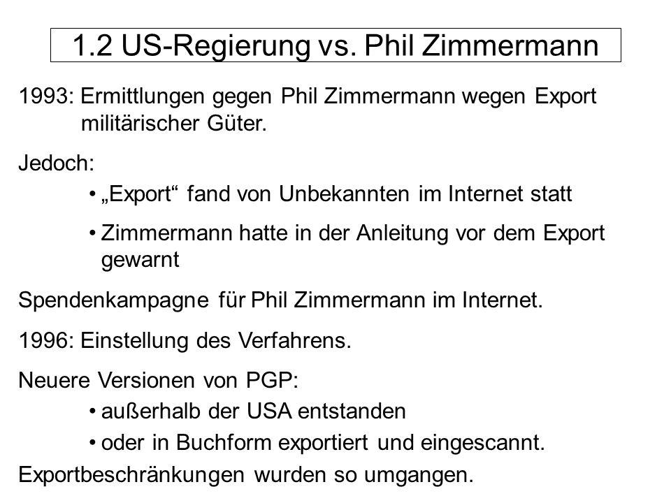 1.2 US-Regierung vs. Phil Zimmermann
