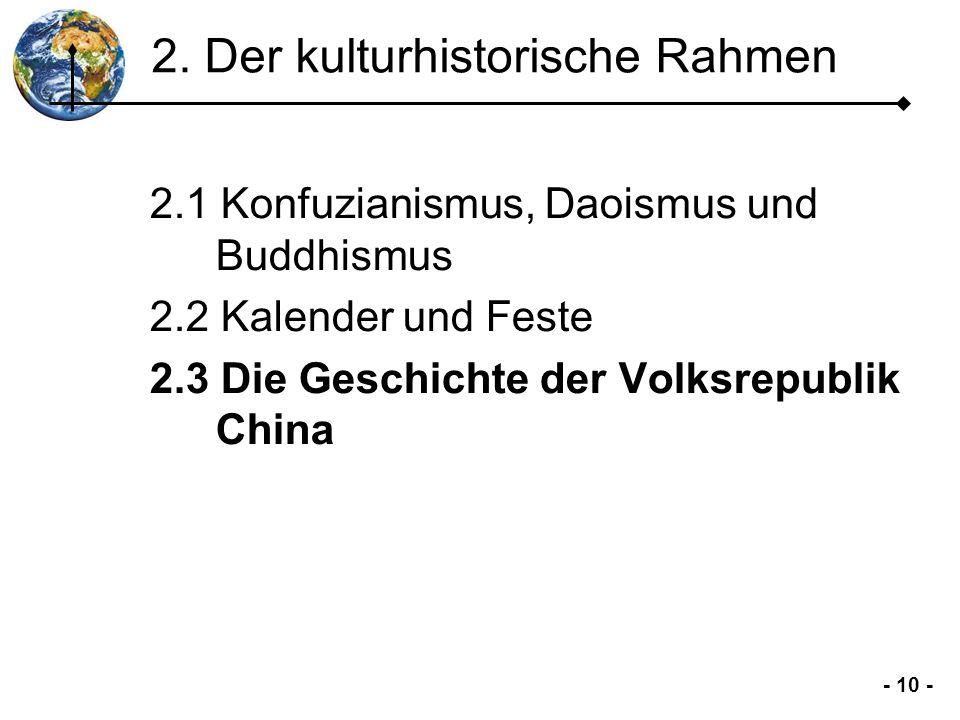 2. Der kulturhistorische Rahmen