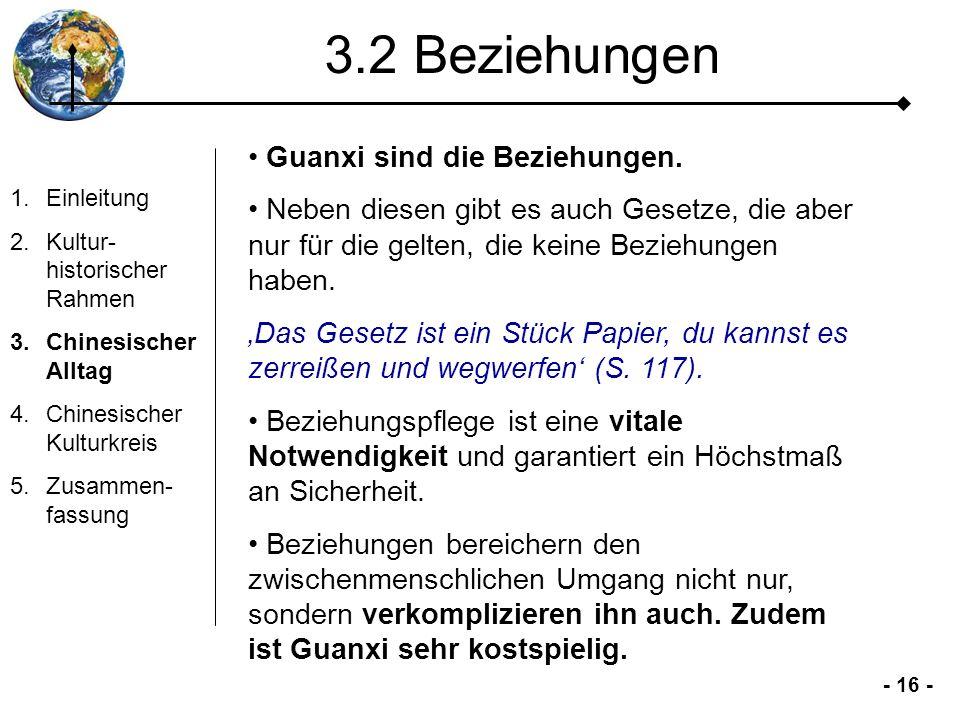3.2 Beziehungen Guanxi sind die Beziehungen.