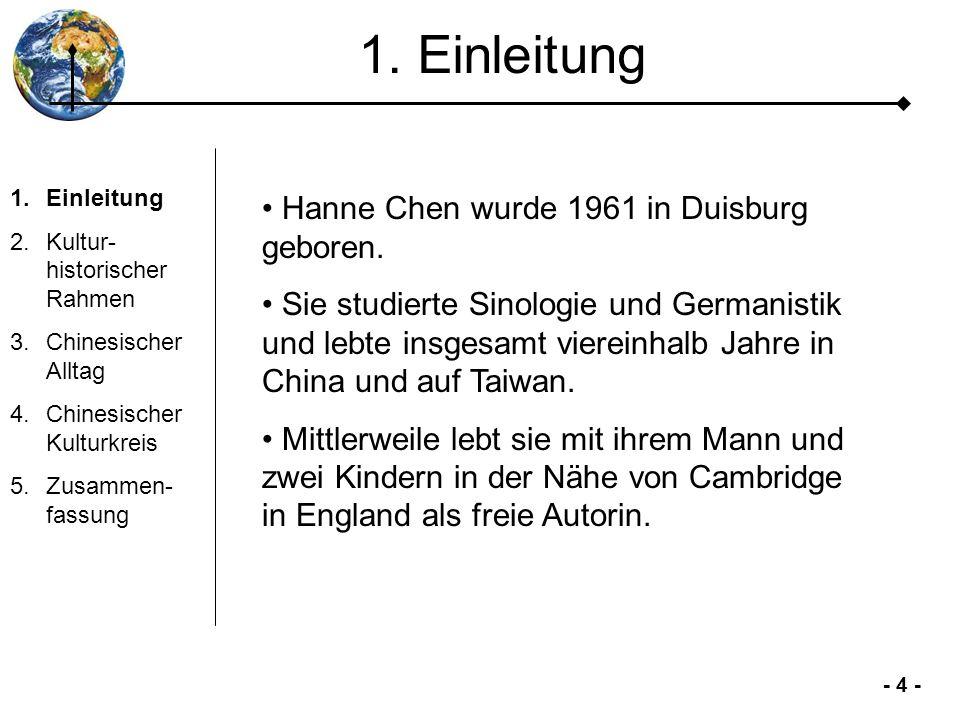1. Einleitung Hanne Chen wurde 1961 in Duisburg geboren.