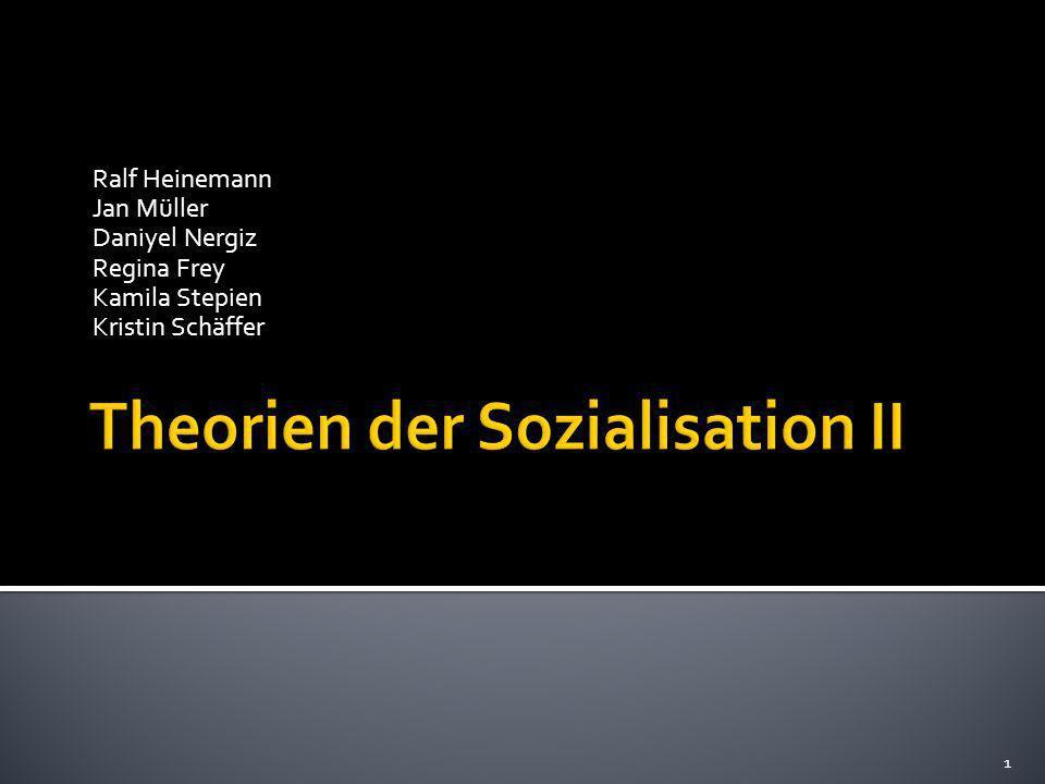 Theorien der Sozialisation II