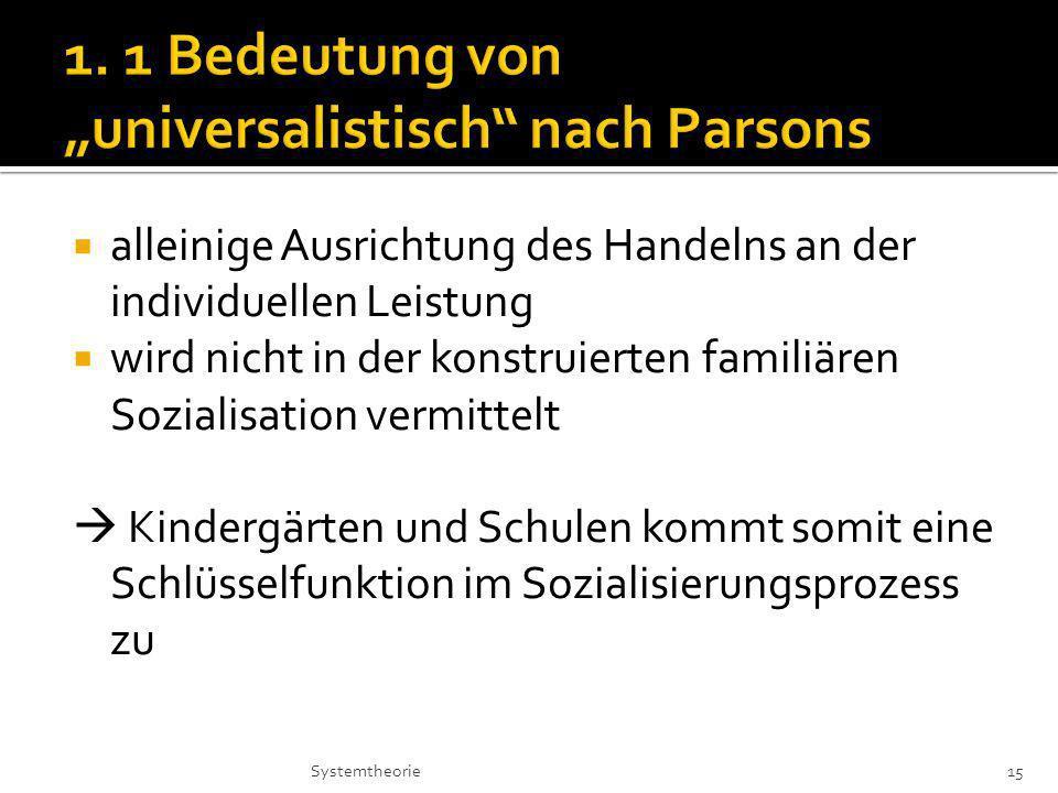 """1. 1 Bedeutung von """"universalistisch nach Parsons"""