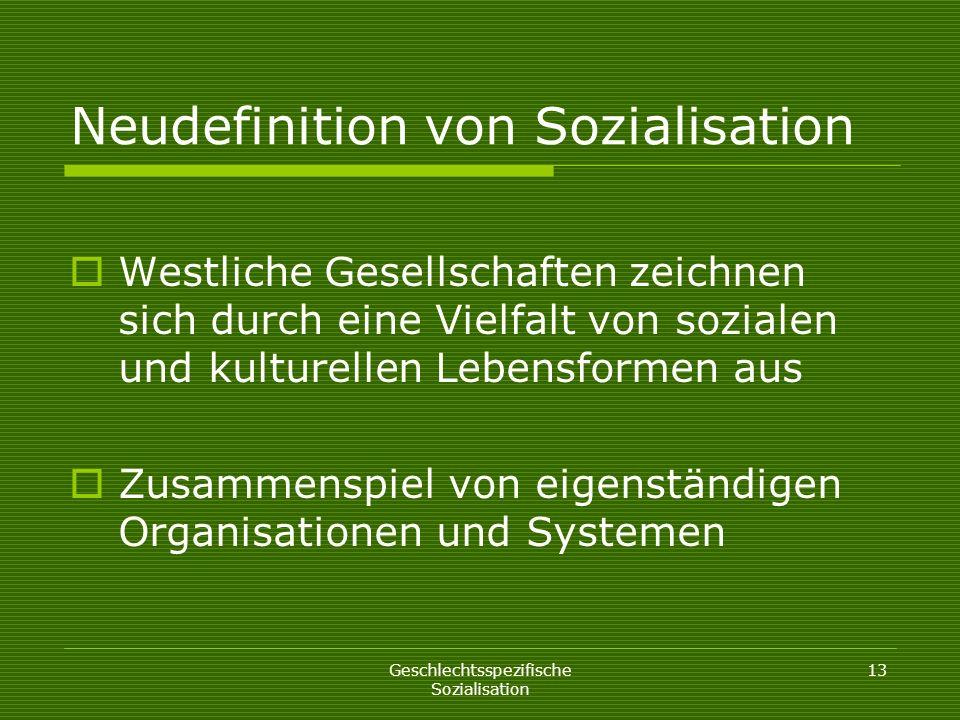 Neudefinition von Sozialisation