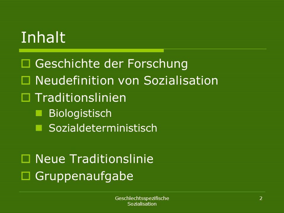 Geschlechtsspezifische Sozialisation