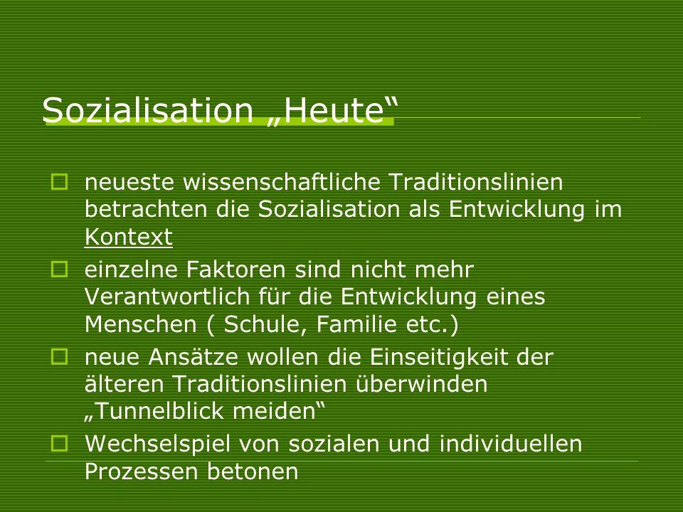 "Sozialisation ""Heute"
