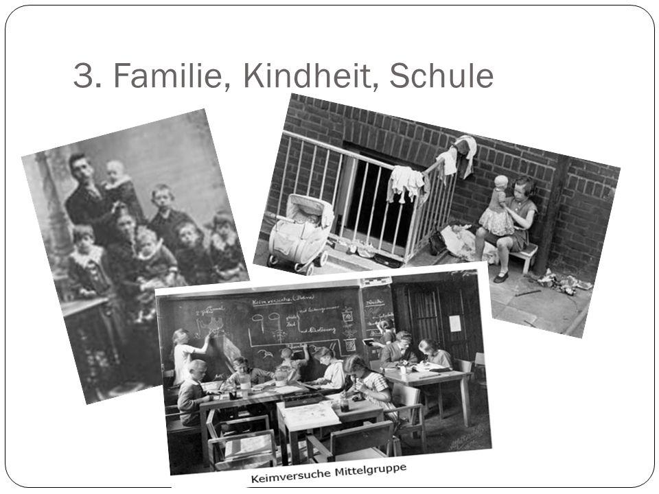 3. Familie, Kindheit, Schule