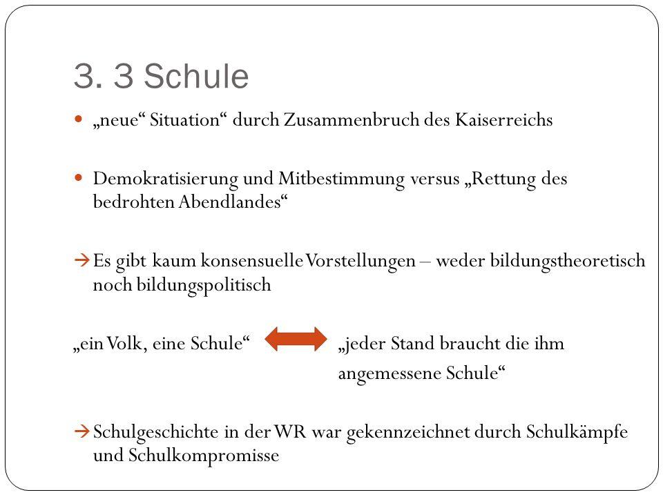 """3. 3 Schule """"neue Situation durch Zusammenbruch des Kaiserreichs"""