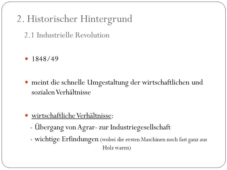 2. Historischer Hintergrund 2.1 Industrielle Revolution