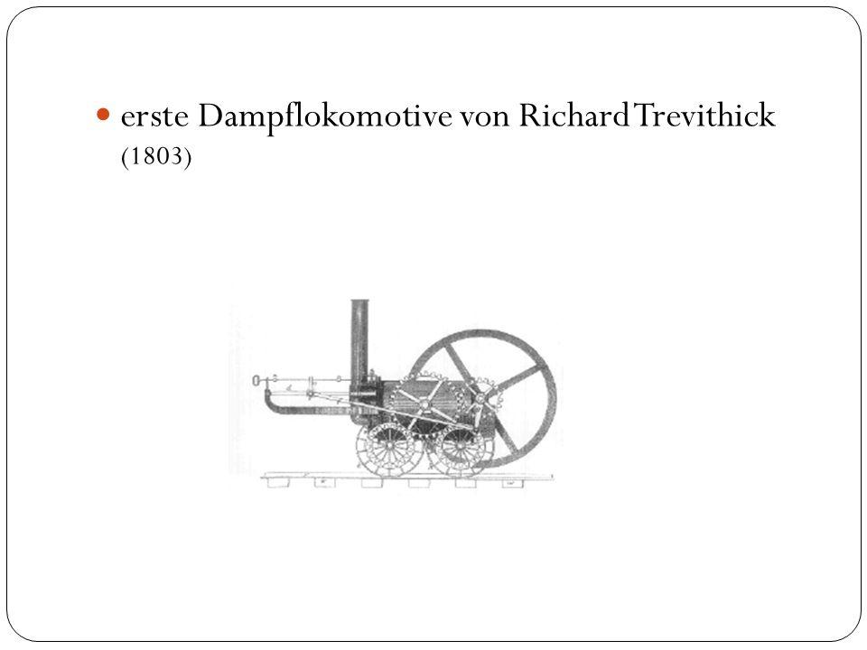 erste Dampflokomotive von Richard Trevithick (1803)