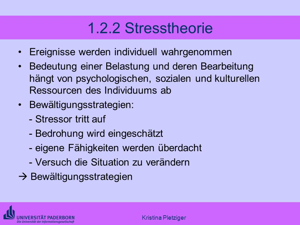 1.2.2 Stresstheorie Ereignisse werden individuell wahrgenommen