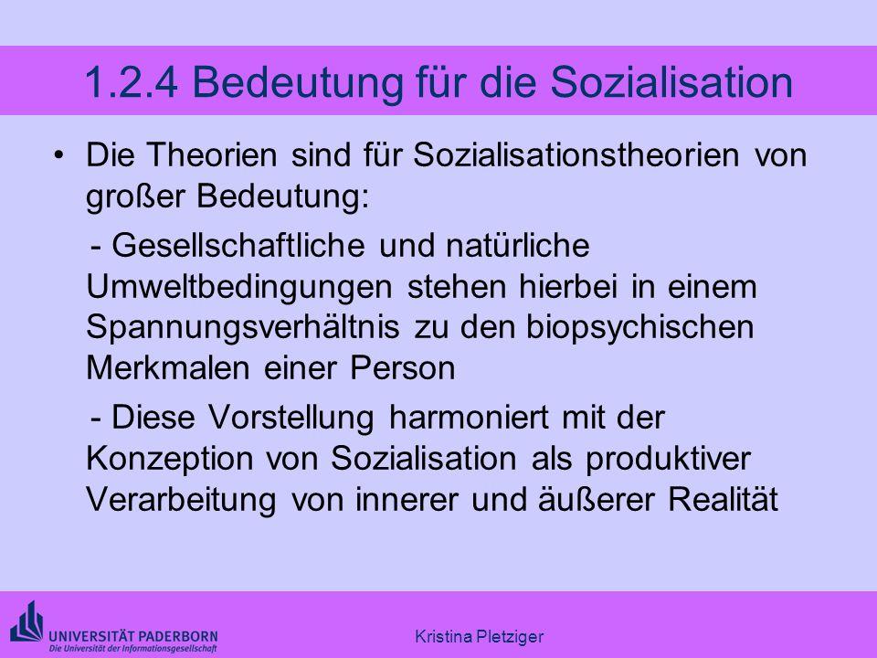 1.2.4 Bedeutung für die Sozialisation