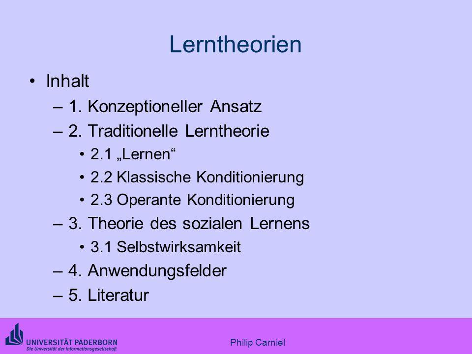 Lerntheorien Inhalt 1. Konzeptioneller Ansatz