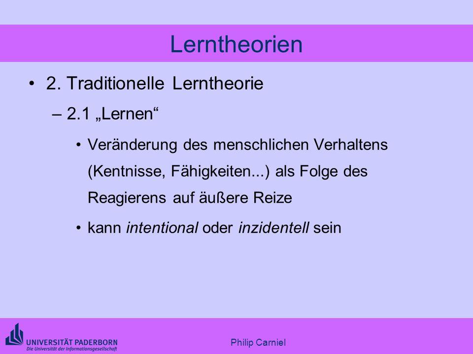 """Lerntheorien 2. Traditionelle Lerntheorie 2.1 """"Lernen"""