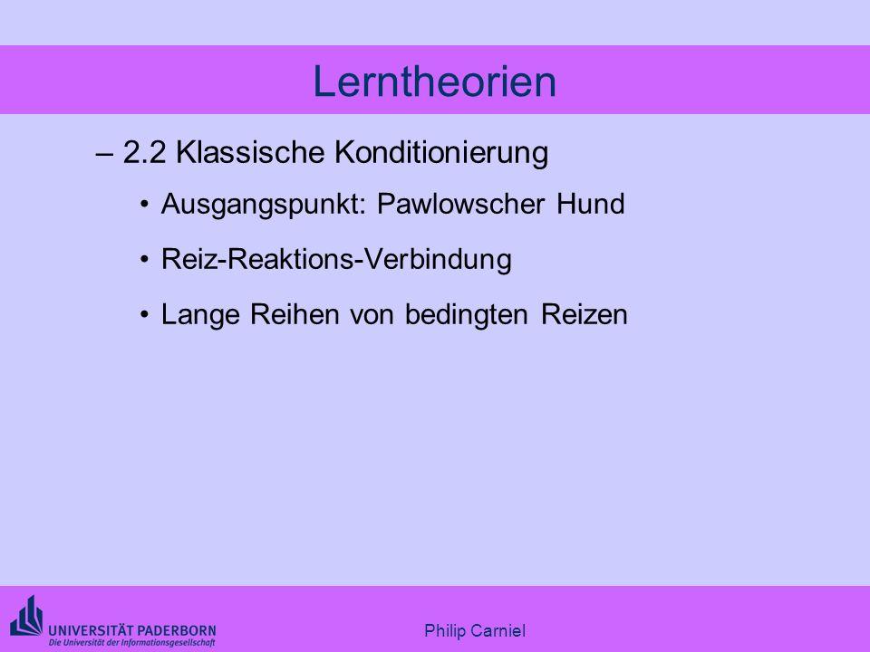 Lerntheorien 2.2 Klassische Konditionierung