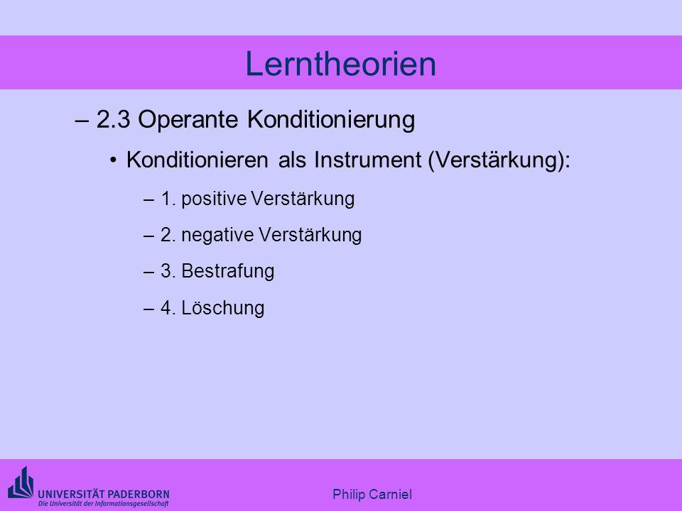 Lerntheorien 2.3 Operante Konditionierung