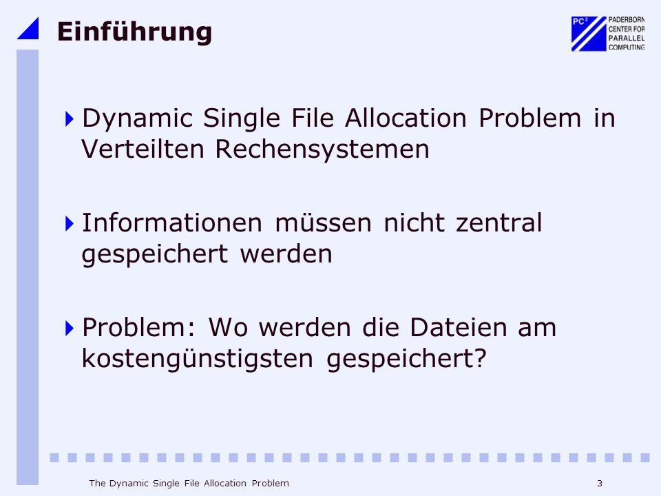 Dynamic Single File Allocation Problem in Verteilten Rechensystemen