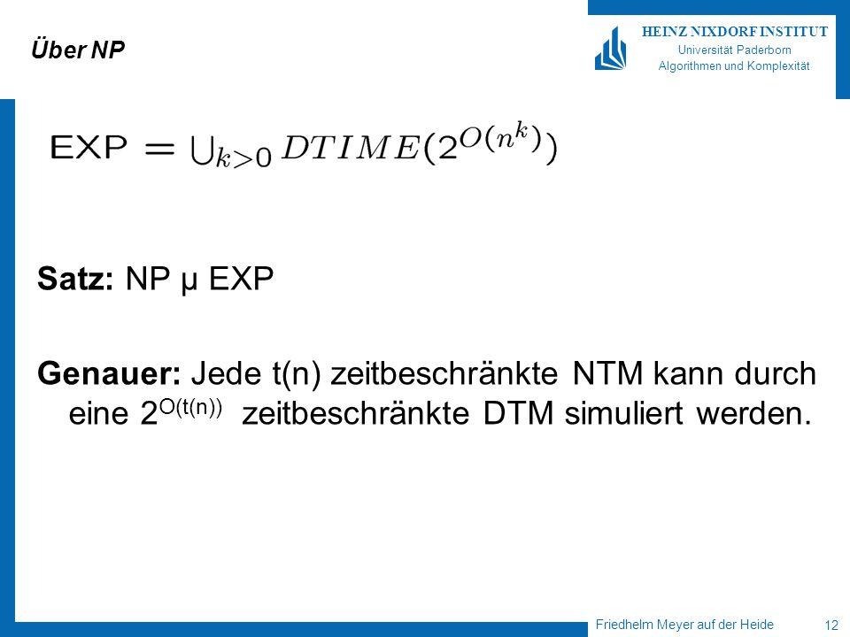 Über NP Satz: NP µ EXP.