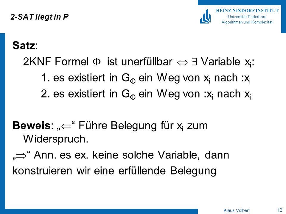 2KNF Formel  ist unerfüllbar   Variable xi: