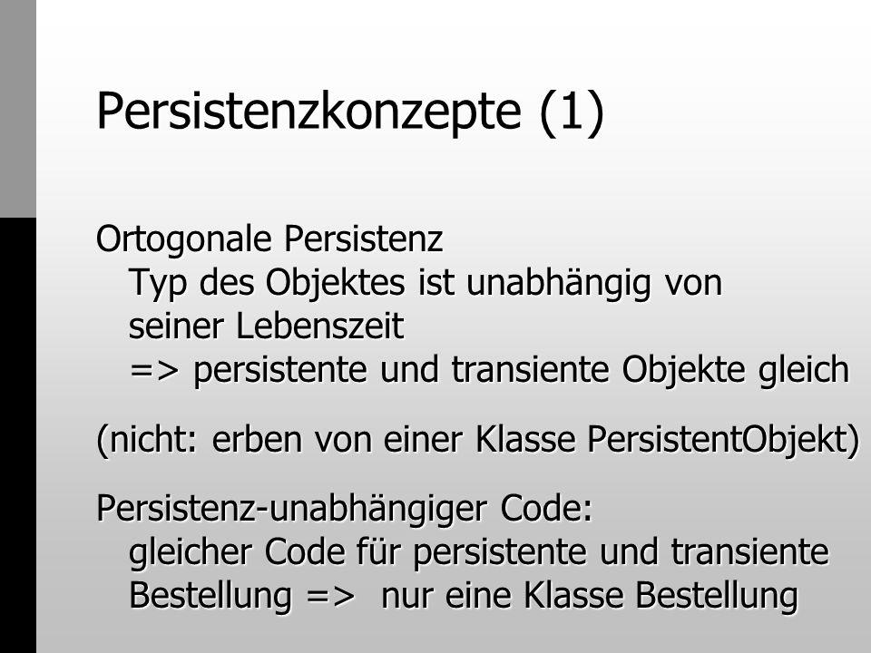 Persistenzkonzepte (1)