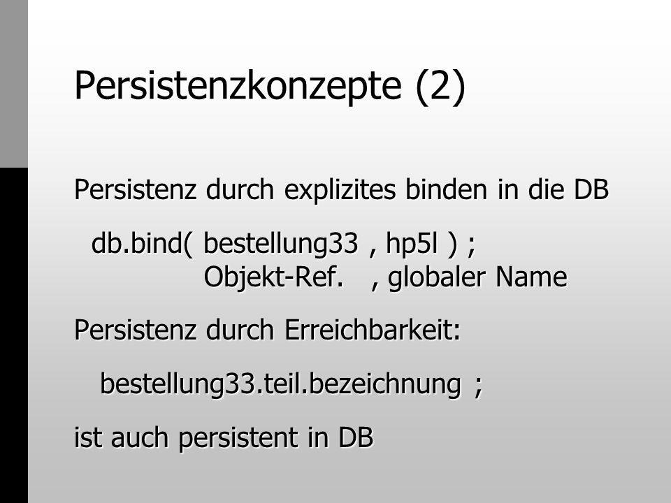 Persistenzkonzepte (2)