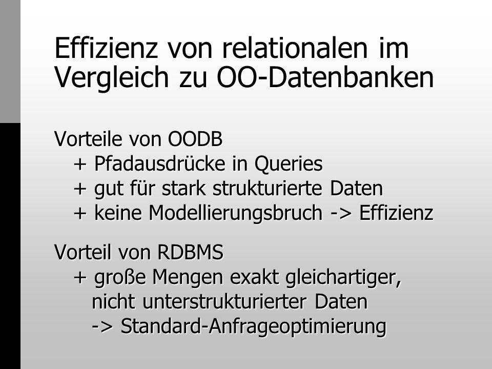 Effizienz von relationalen im Vergleich zu OO-Datenbanken