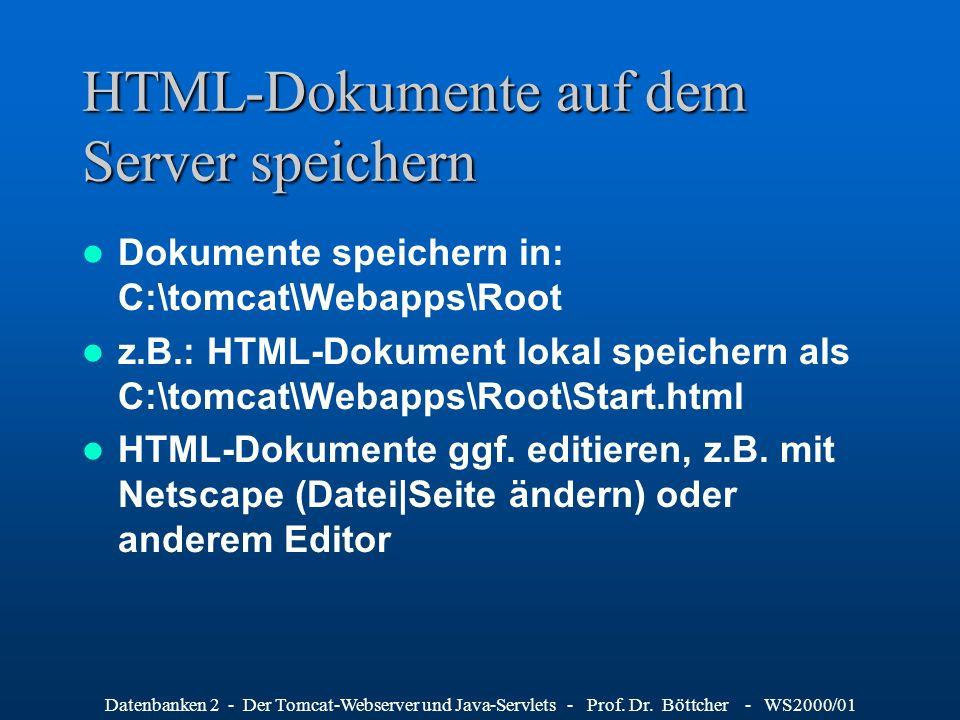 HTML-Dokumente auf dem Server speichern
