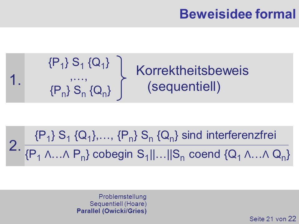 {P1} S1 {Q1},…, {Pn} Sn {Qn} sind interferenzfrei