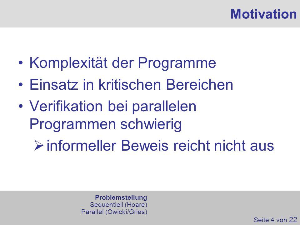 Komplexität der Programme Einsatz in kritischen Bereichen
