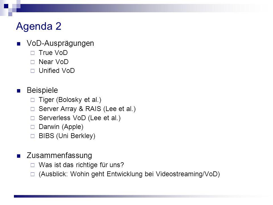 Agenda 2 VoD-Ausprägungen Beispiele Zusammenfassung True VoD Near VoD