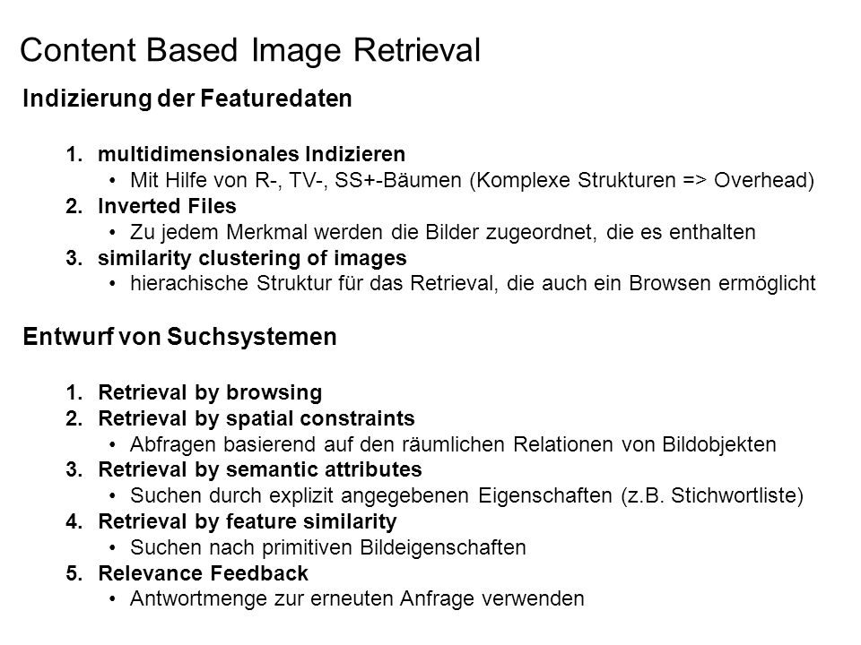 Content Based Image Retrieval