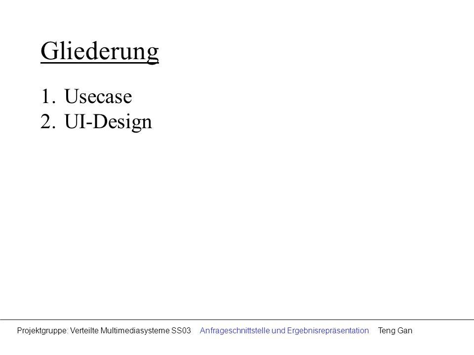 Gliederung Usecase UI-Design