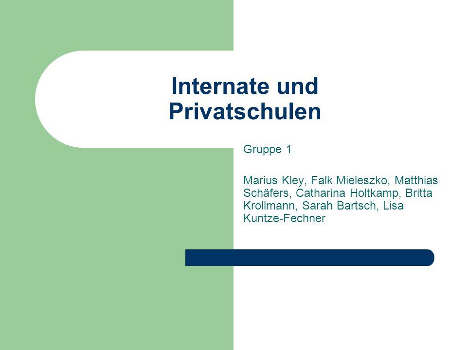 Internate und Privatschulen