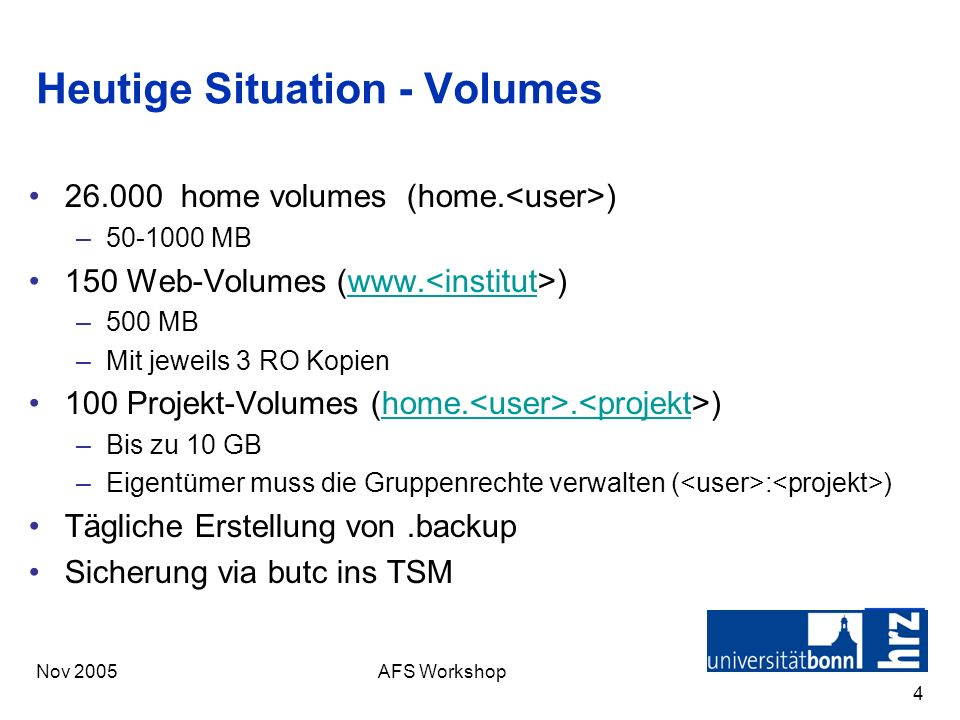 Heutige Situation - Volumes