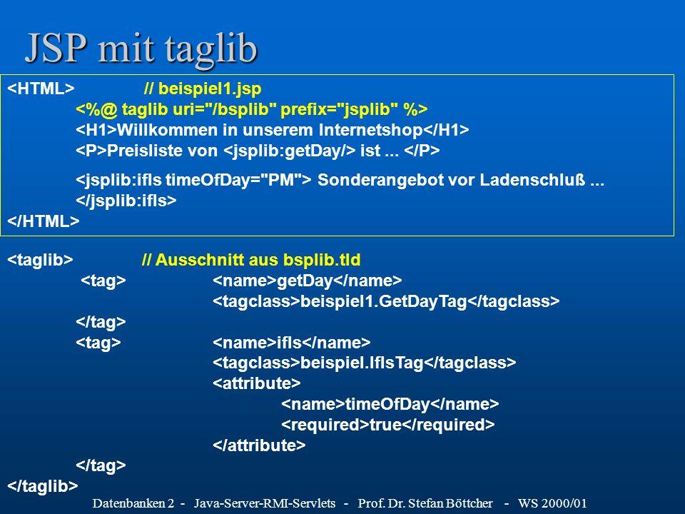 JSP mit taglib <HTML> // beispiel1.jsp