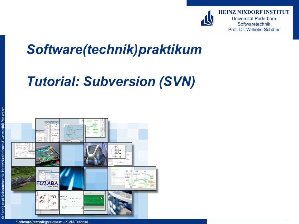 Software(technik)praktikum Tutorial: Subversion (SVN)