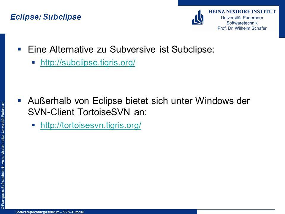 Eine Alternative zu Subversive ist Subclipse: