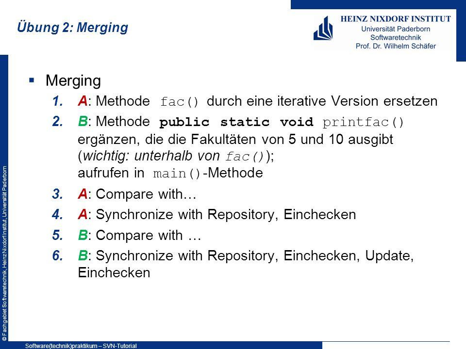 Merging A: Methode fac() durch eine iterative Version ersetzen
